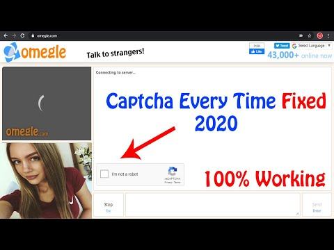 How To Bypass Omegle Captcha 2020 | 100% Working