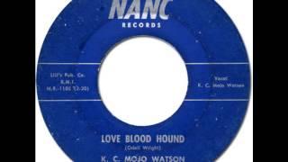 K. C. MOJO WATSON - Love Blood Hound [Nanc 003] 1961