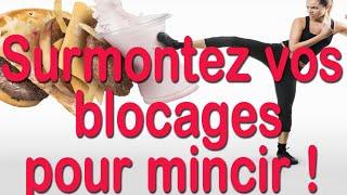 Surmontez vos blocages pour mincir !  EFT en français - #5
