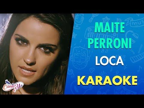 Maite Perroni - Loca (Karaoke) | CantoYo