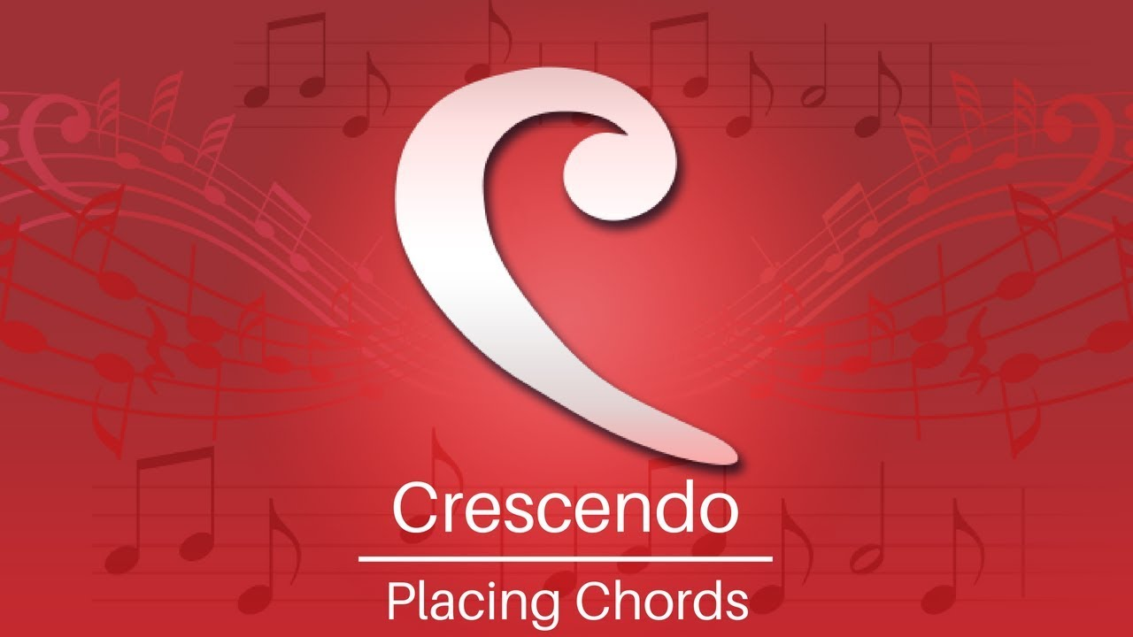 Download Crescendo Music Notation Tutorial | Placing Chords