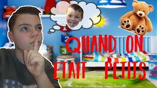 DADY - QUAND ON ÉTAIT PETITS