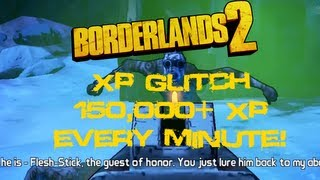 borderlands 2 glitches xp exploit 150 000 xp every minute