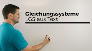 Gleichungssysteme, LGS aus Text aufstellen, Alter bestimmen, Teil 1, Mathe by Daniel Jung
