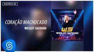 Wesley Safadão - Coração machucado [DVD Ao vivo em Brasília - Já nas lojas]