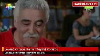 Levent Kırca 'ya Kanser Teşhisi Konuldu