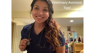 Veterinary Assistant Tips!