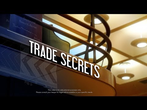 Intellectual Property: Trade Secrets