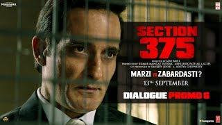 Section 375 Dialogue Promo 6 Akshaye Khanna Richa Chadha Releasing 13th September
