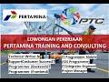 Recruitment Pertamina Training and Consulting 2021 | Anak Perusahaan PT Pertamina (Persero)