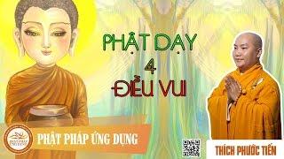 Phật Dạy Bốn Điều Vui - Pháp âm thầy Thích Phước Tiến