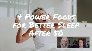 Sleep Better After 50 with these 4 POWER FOODS - Advice from Ashley Koff, RD