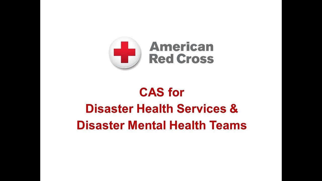 Cas For Disaster Health Services Disaster Mental Health Teams