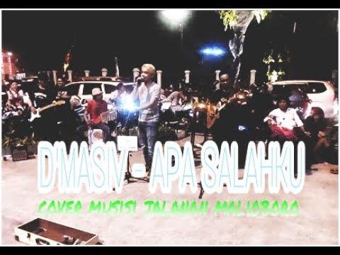 D'MASIV - APA SALAHKU ( COVER MUSISI JALANAN MALIOBORO )