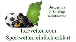 Bundesliga Quoten Kombiwette Tipico 5. Spieltag