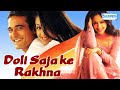 Doli Saja Ke Rakhna - Hindi Full Movie - Jyothika - Akshaye Khanna - 90's Hit Movie