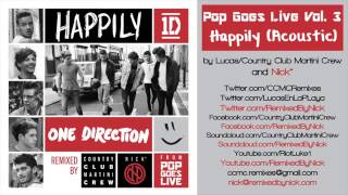 One Direction - Happily [Acoustic]