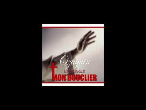 Ozaguin Mon Bouclier Adoration