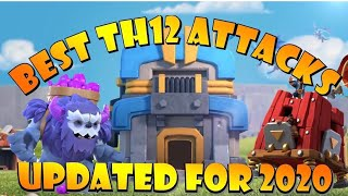 *UPDATED FOR 2020* BEST TH12 Attack Strategies in Clash of Clans