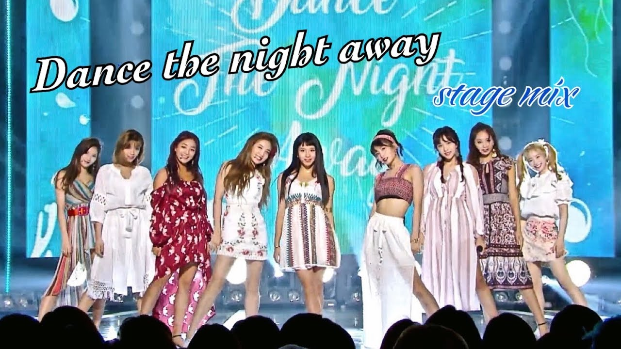 Twice Dance The Night Away Mix Stage Youtube