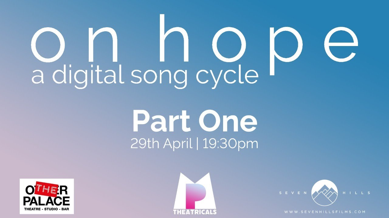 Watch on hope: a digital song cycle Part One