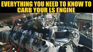 How To Easily Carb An LS, LS1, LM7, LR4, LQ4,