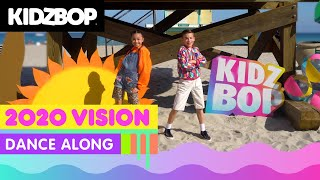 KIDZ BOP Kids - 2020 Vision (Dance Along) [KIDZ BOP Party Playlist]