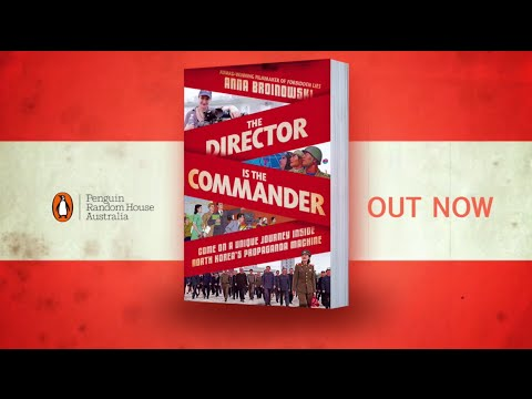 The Director is the Commander by Anna Broinowski - book trailer