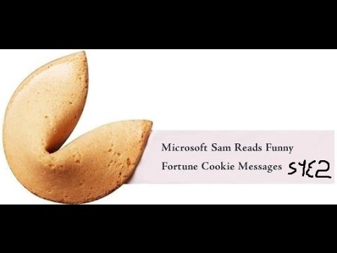 Microsoft Sam Reads Funny Fortune Cookie Messages S1 E2 Youtube