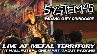 Band Grindcore | System 45  - Padang City Grindcore | Live At Metal Teritory | 21 Desember 2014