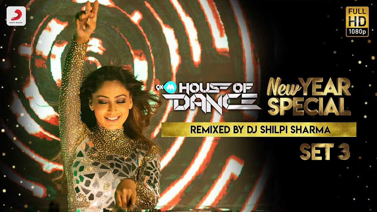 9XM House Of Dance – New Year Special - DJ Shilpi Sharma - Set 3