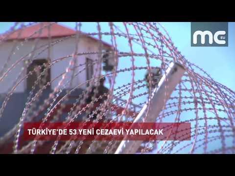 TÜRKİYE'DE 53 YENİ CEZAEVİ YAPILACAK