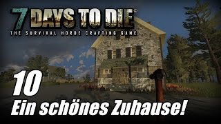 7 Days to Die [10] [Alpha 13] [Ein schönes Zuhause] [Let's Play Gameplay Deutsch German HD] thumbnail