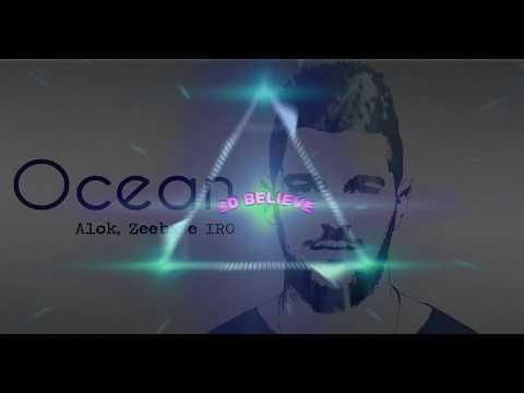 Alok Zeeba & Iro - Ocean 8D Áudio