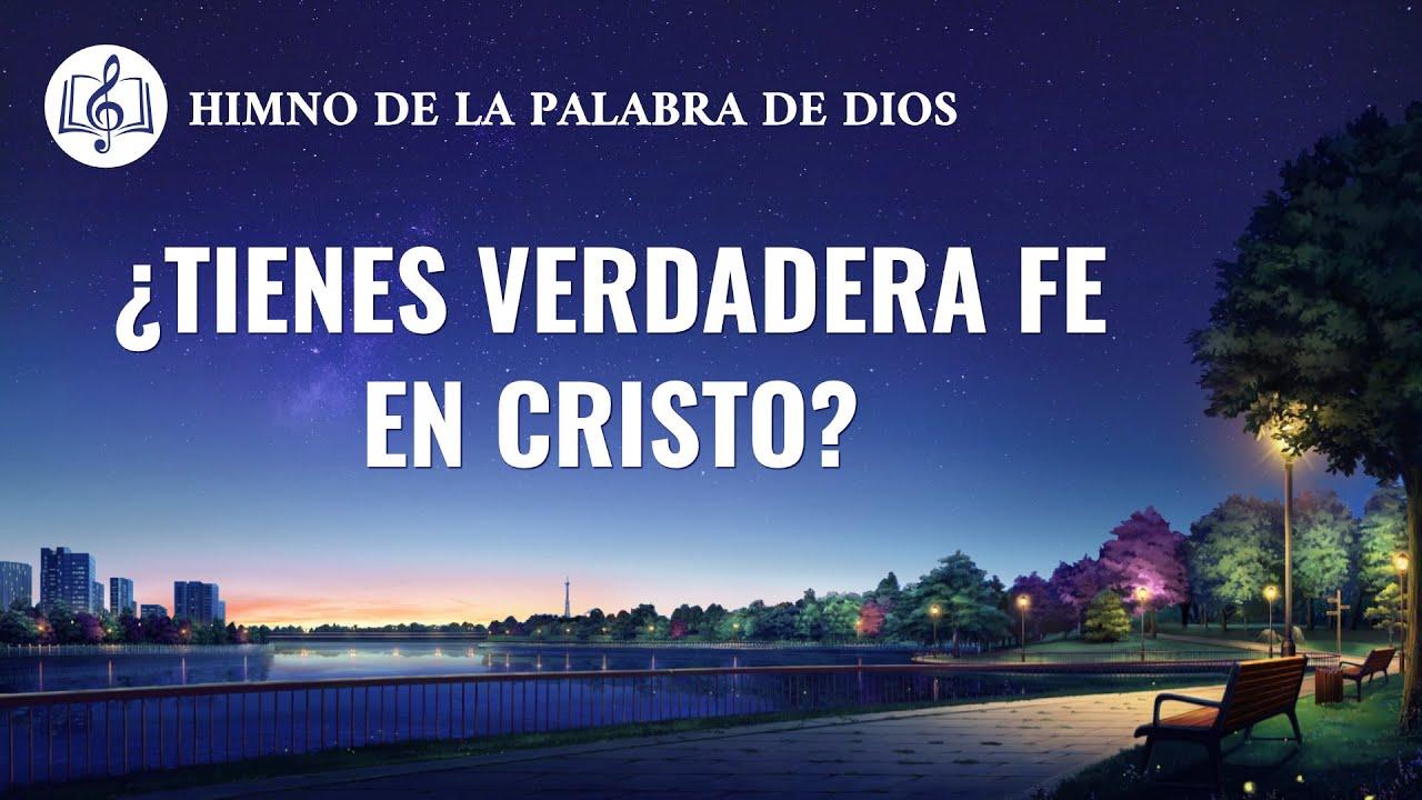 Canción cristiana | ¿Tienes verdadera fe en Cristo?