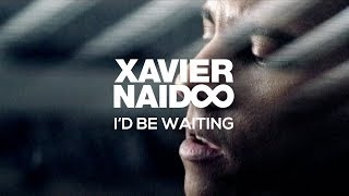 Watch Xavier Naidoo Id Be Waiting video