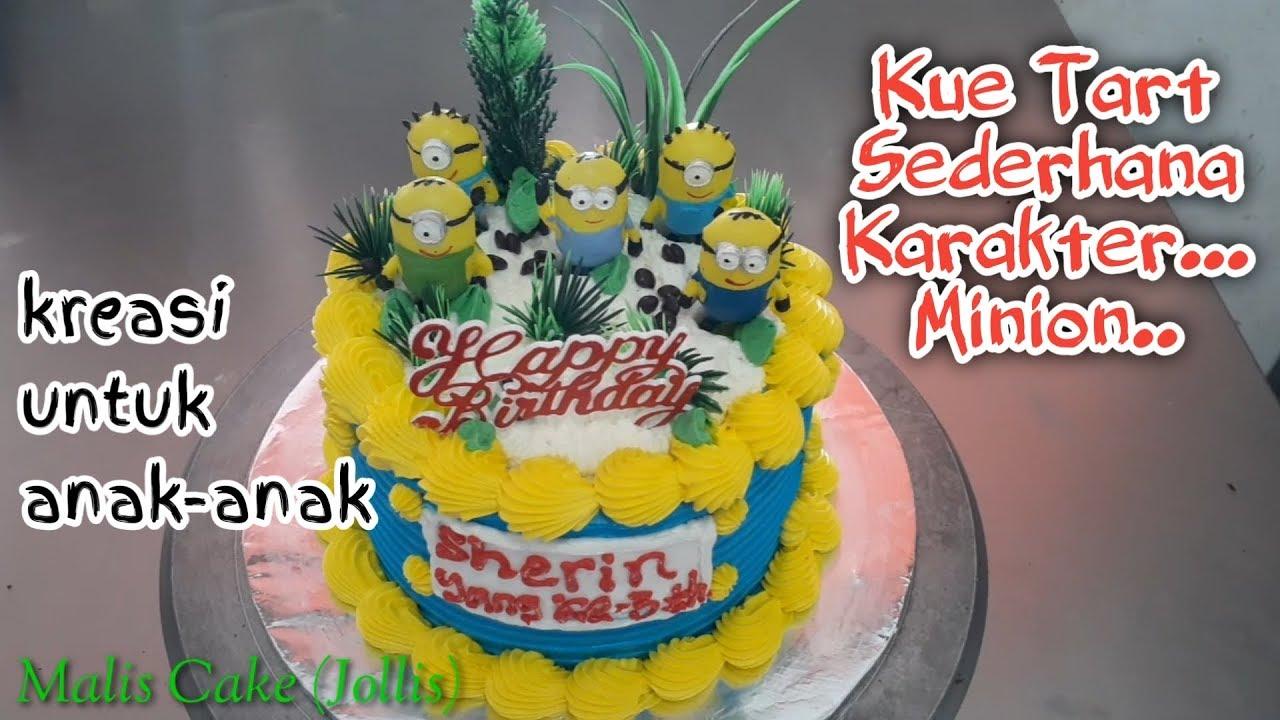 Kue Tart Sederhana Karakter Minion Dan Cara Mudah Menghiasnya Kue Ultah Minion
