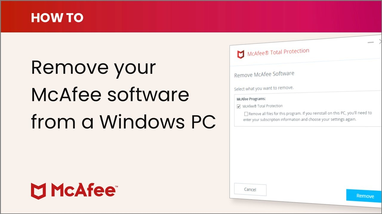 McAfee KB - How to remove McAfee products from a PC running Windows