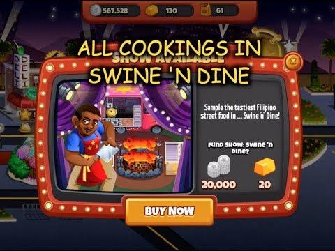 All Cookings In Swine 'N Dine (Cooking Dash)