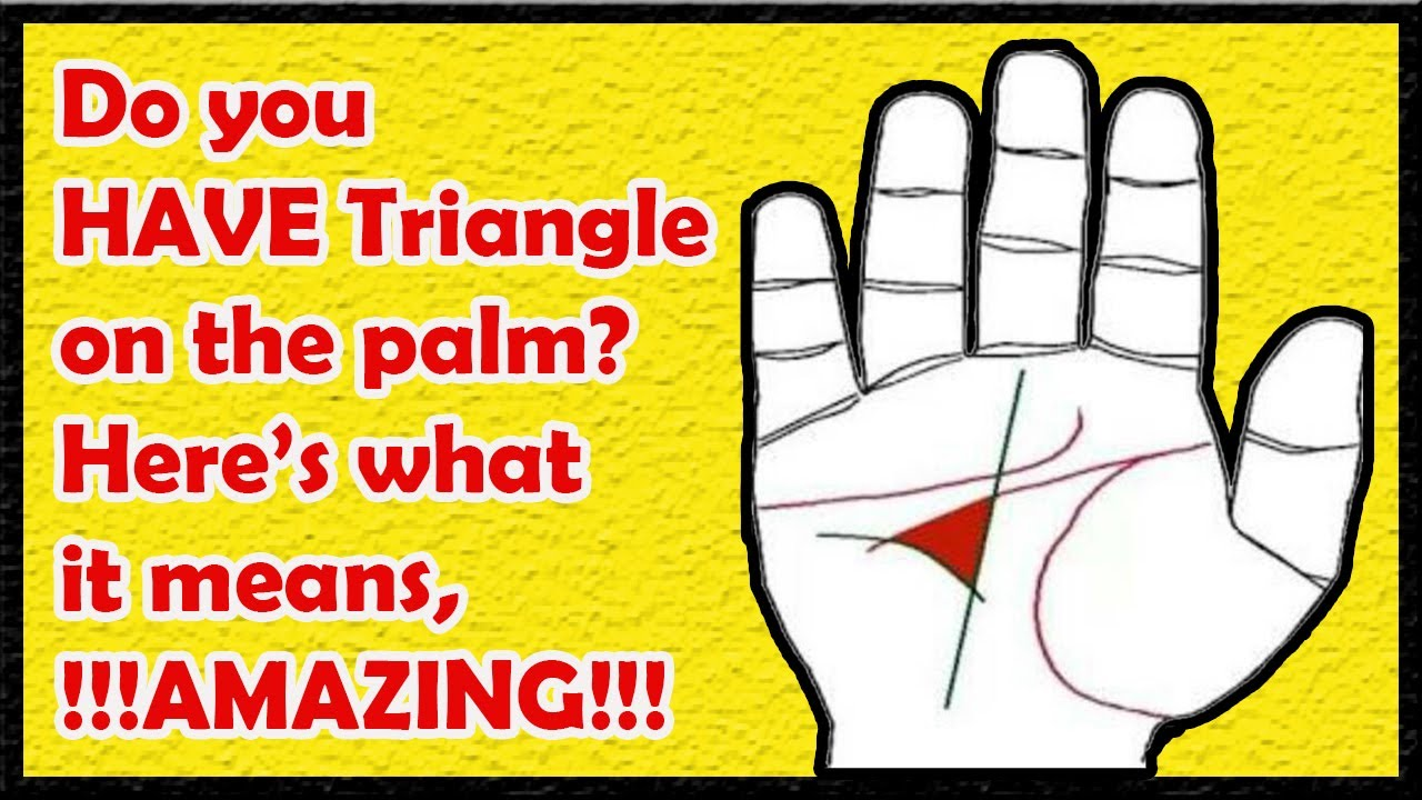 Do You Have Triangle On The Palmheres What It Means Amazing