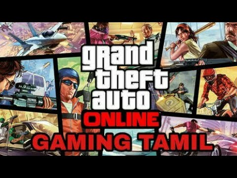 Grand theft Auto Online livestream Gaming Tamil