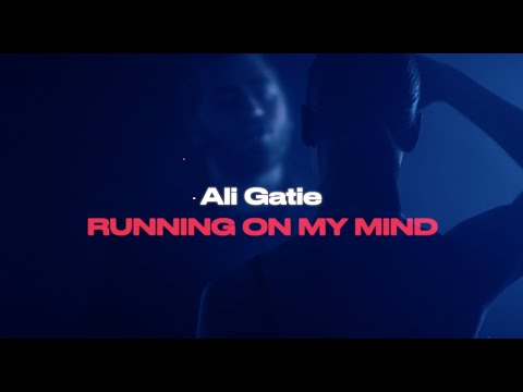 Ali Gatie - Running On My Mind (Official Lyrics Video)