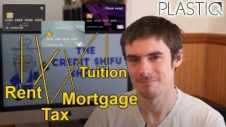Which Credit Cards Can You Use for Rent, Tax, Mortgage? (Plastiq Tutorial)