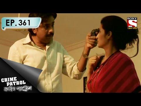 Crime Patrol - ক্রাইম প্যাট্রোল (Bengali) - Ep-361 Elected Criminals (Part-1)
