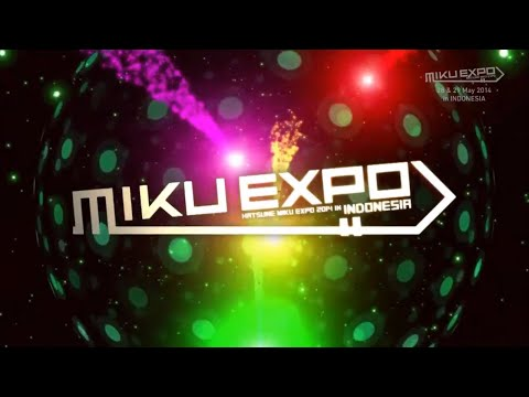 The First Live Concert of MIKU EXPO 2014 in INDONESIA【Full Half】【Subtitle Indonesia + Lirik】