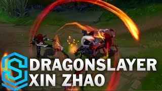 Dragonslayer Xin Zhao (2017) Skin Spotlight - League of Legends