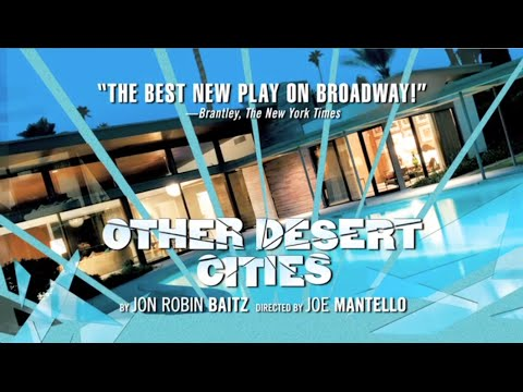 """Other Desert Cities"" by Jon Robin Baitz on Broadway"