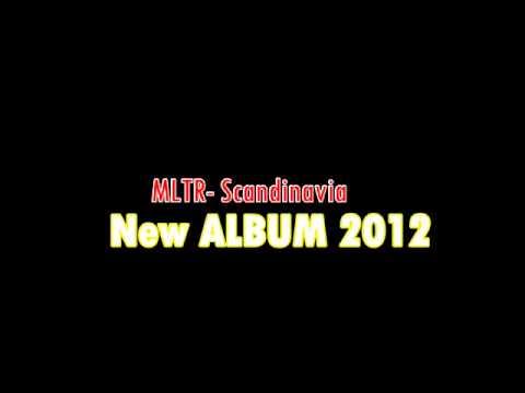 MLTR- Scandinavia High Quality sound