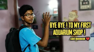 Say bye bye 👋 to our old aquarium ! sad moment 💔 !