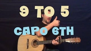 9 to 5 dolly parton easy strum guitar lesson how to play tutorial capo 6th fret